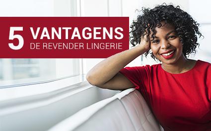 5 vantagens de revender lingerie