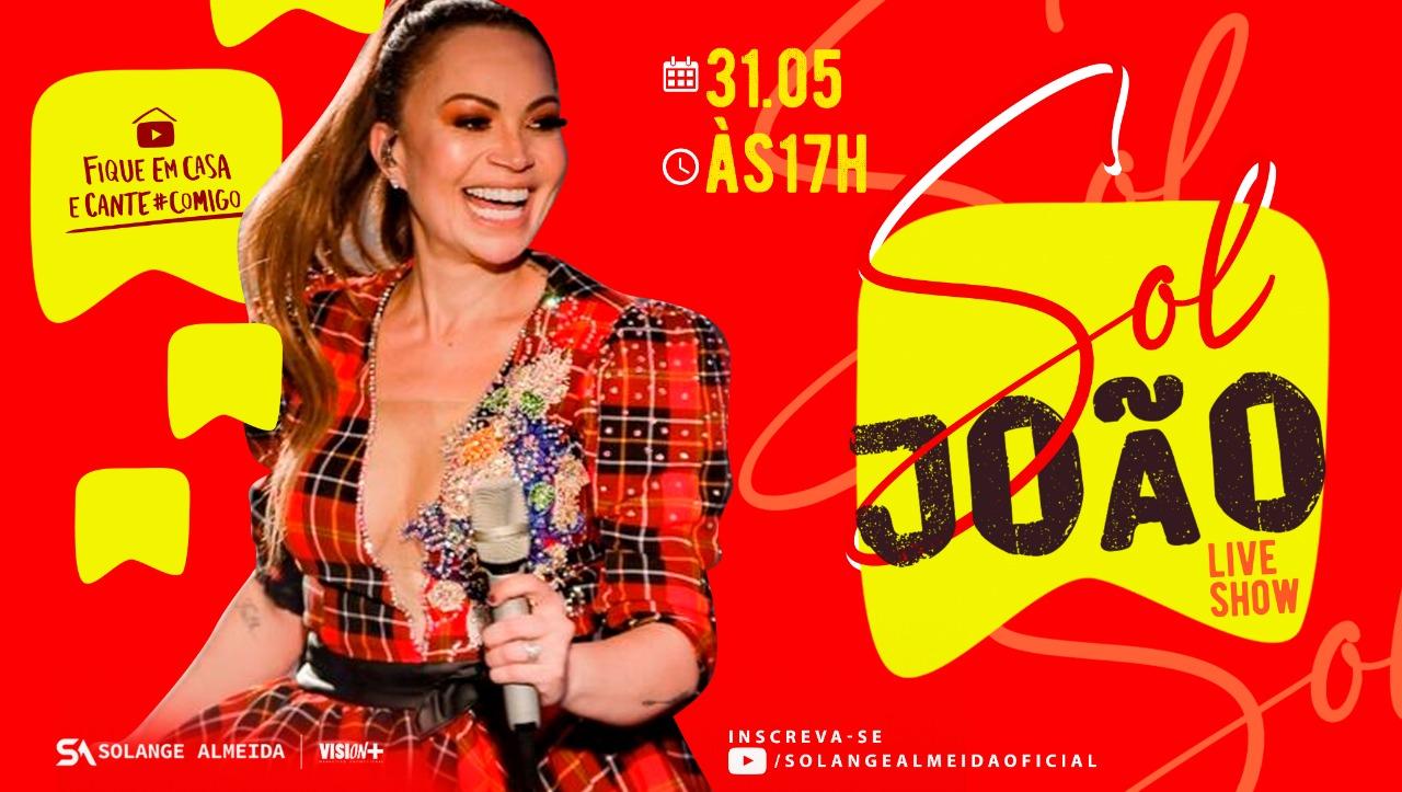 """Fundo vermelho com a cantora Solange Almeida usando vestido de quadrilha vermelho com preto. Ao seu lado tem a chamada """"Sol João"""" e as informações de dia e horário da live."""